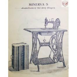Minerva S, Minerva Opava