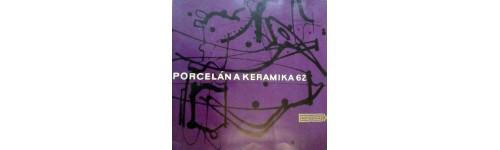 Porcelán a keramika 62: Mezinárodní výstava současné keramiky